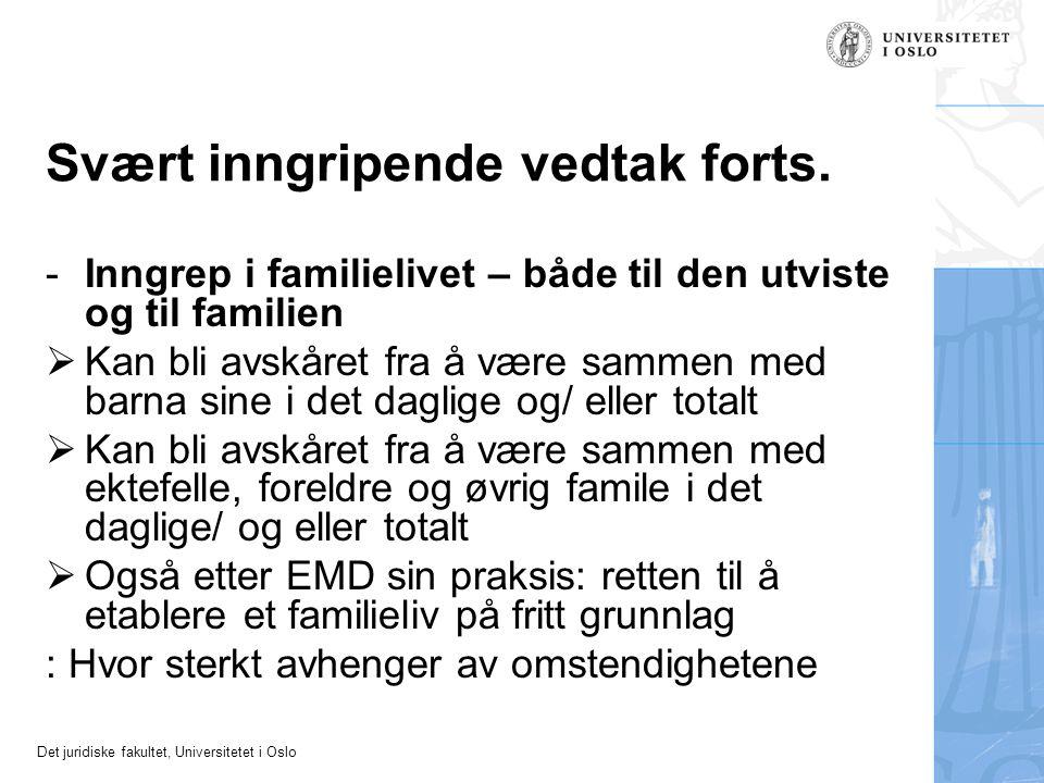 Det juridiske fakultet, Universitetet i Oslo Anerkjent lovlig formål, se EMK art.