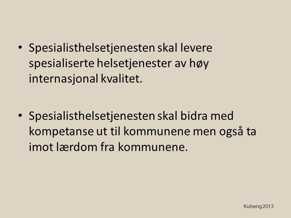 • Spesialisthelsetjenesten skal levere spesialiserte helsetjenester av høy internasjonal kvalitet. • Spesialisthelsetjenesten skal bidra med kompetans