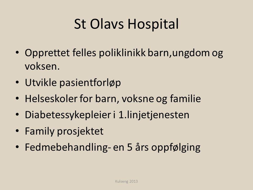 St Olavs Hospital • Opprettet felles poliklinikk barn,ungdom og voksen. • Utvikle pasientforløp • Helseskoler for barn, voksne og familie • Diabetessy