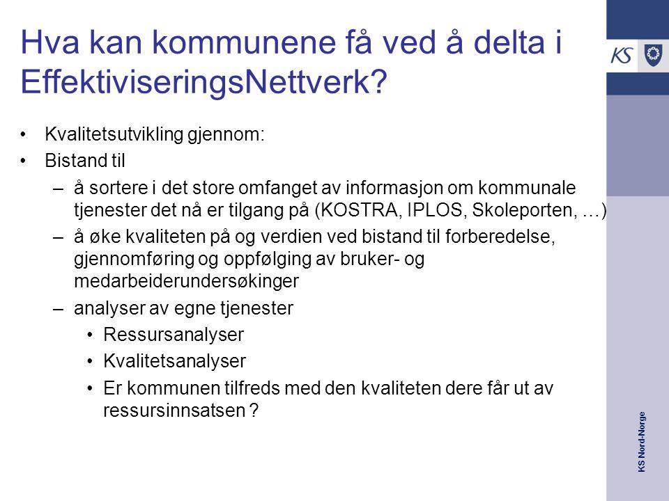 KS Nord-Norge Hva kan kommunene få ved å delta i EffektiviseringsNettverk.
