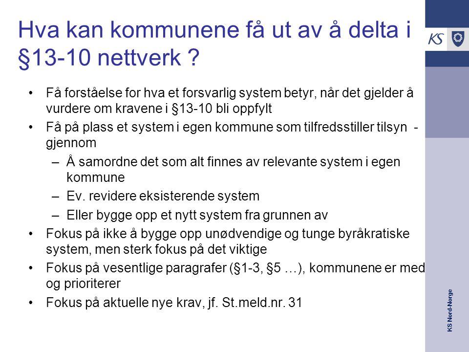 KS Nord-Norge Organisering av EffektiviseringsNettverk § 13-10 Tjenestesamling 1, 2.