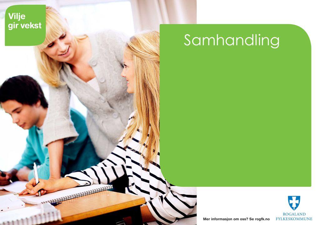 Samhandling og samspill  Sanse  Tolke andres uttrykk  Finne løsninger  Se konsekvenser