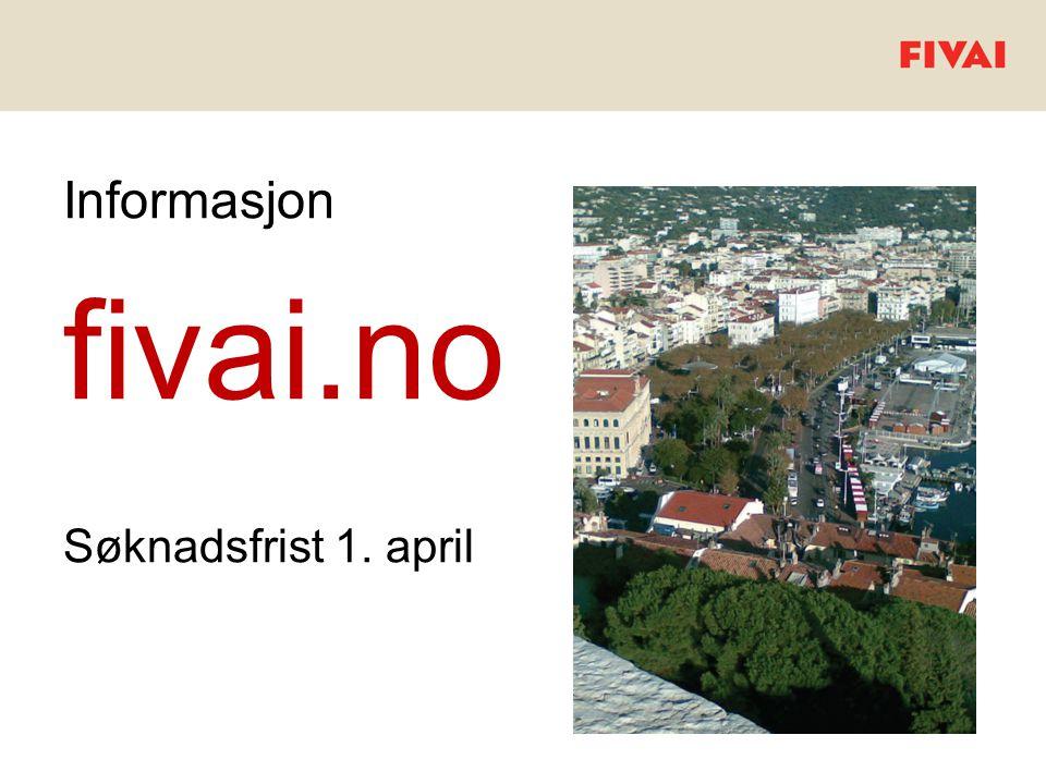 Informasjon fivai.no Søknadsfrist 1. april