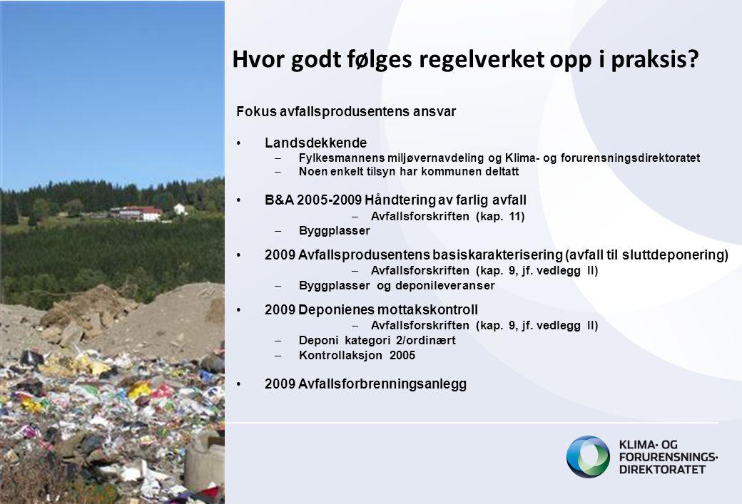 Resultat – Byggplass FA •Finner fortsatt ulovlige produkter.