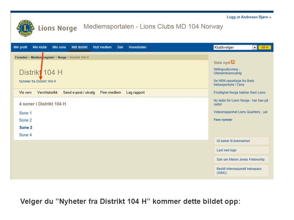 """Velger du """"Nyheter fra Distrikt 104 H"""" kommer dette bildet opp:"""