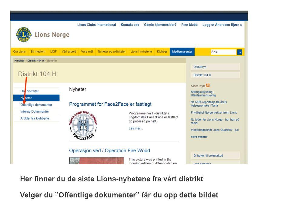 Her finner du de siste Lions-nyhetene fra vårt distrikt Velger du Offentlige dokumenter får du opp dette bildet