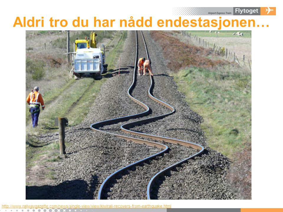 Aldri tro du har nådd endestasjonen… http://www.railwaygazette.com/news/single-view/view/kiwirail-recovers-from-earthquake.html