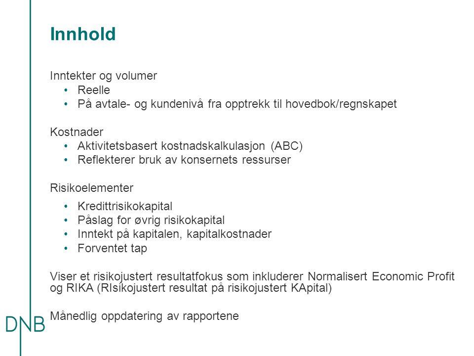 Innhold Inntekter og volumer •Reelle •På avtale- og kundenivå fra opptrekk til hovedbok/regnskapet Kostnader •Aktivitetsbasert kostnadskalkulasjon (AB