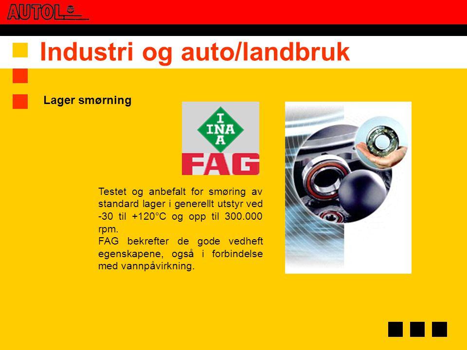 Industri og auto/landbruk Testet og anbefalt for smøring av standard lager i generellt utstyr ved -30 til +120°C og opp til 300.000 rpm. FAG bekrefter