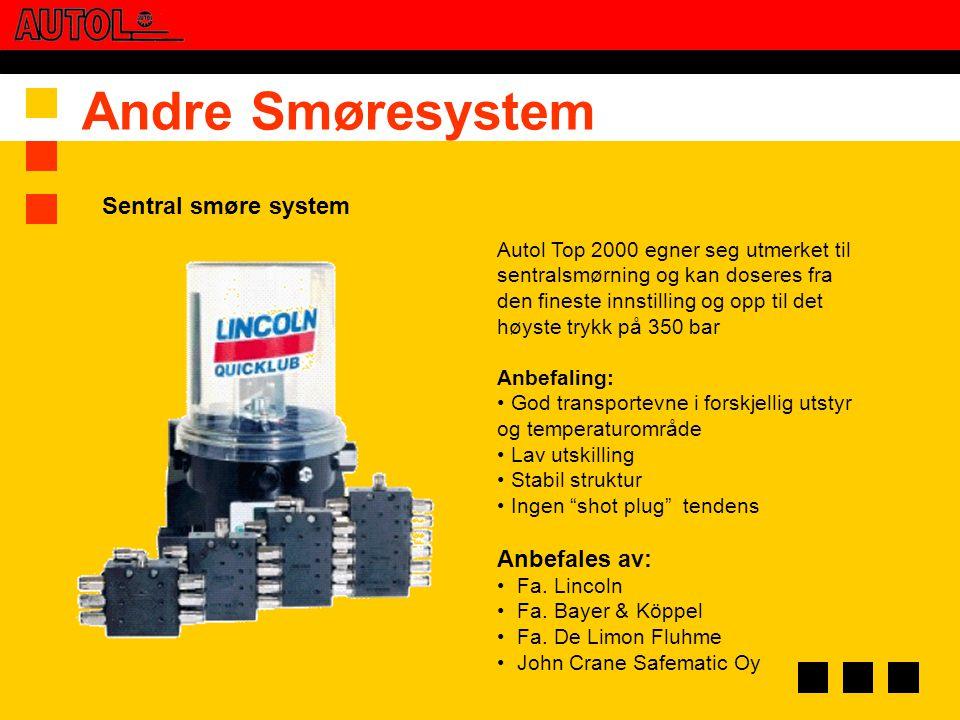 Andre Smøresystem Autol Top 2000 egner seg utmerket til sentralsmørning og kan doseres fra den fineste innstilling og opp til det høyste trykk på 350