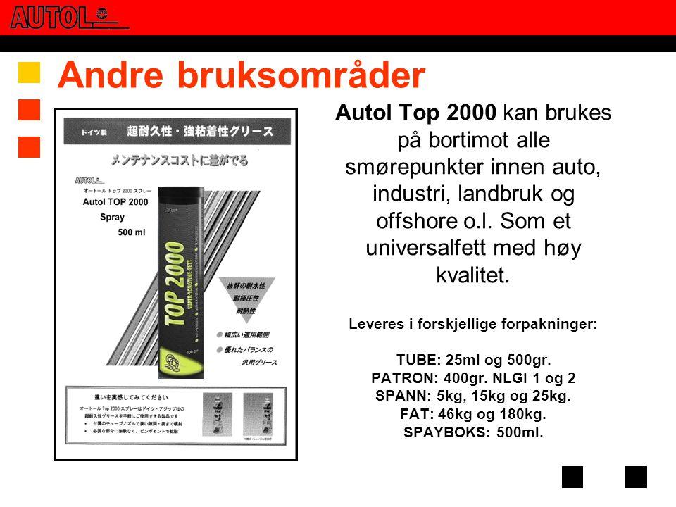 Autol Top 2000 kan brukes på bortimot alle smørepunkter innen auto, industri, landbruk og offshore o.l. Som et universalfett med høy kvalitet. Leveres