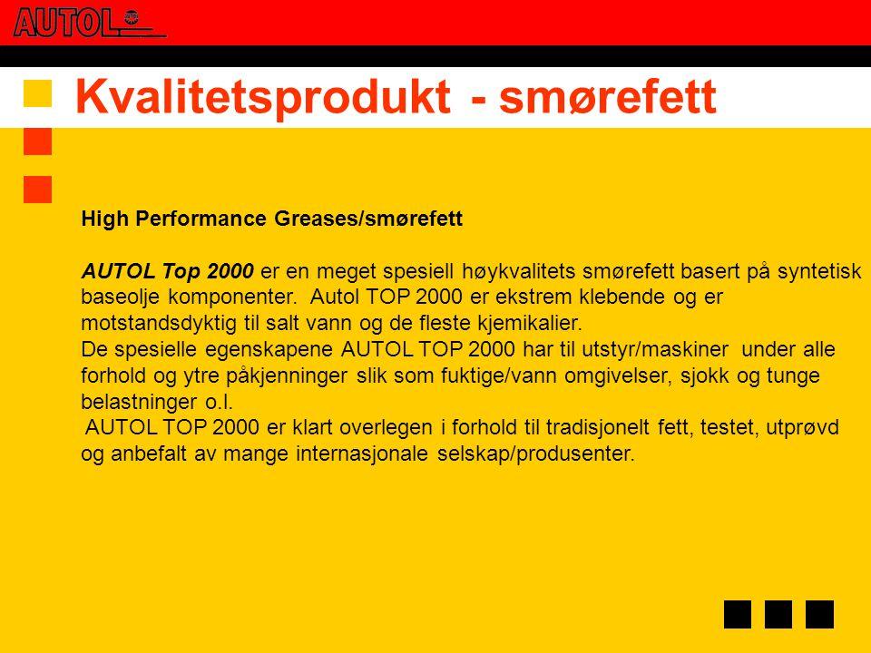 High Performance Greases/smørefett AUTOL Top 2000 er en meget spesiell høykvalitets smørefett basert på syntetisk baseolje komponenter. Autol TOP 2000