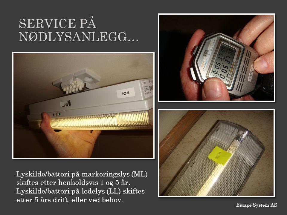 SERVICE PÅ NØDLYSANLEGG… Lyskilde/batteri på markeringslys (ML) skiftes etter henholdsvis 1 og 5 år. Lyskilde/batteri på ledelys (LL) skiftes etter 5
