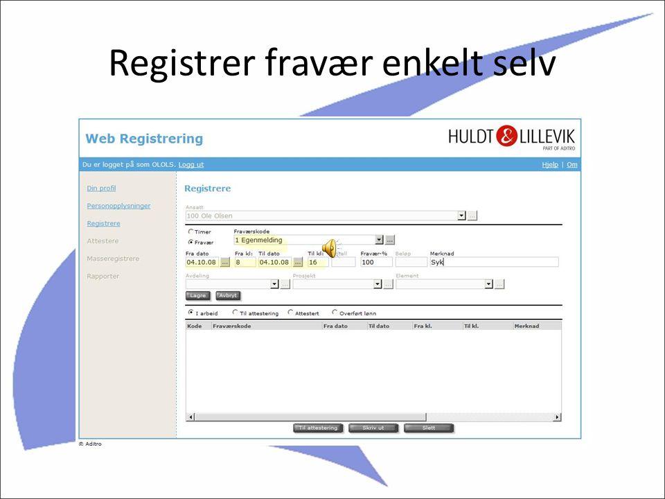 Ansatte registrerer selv på WEB