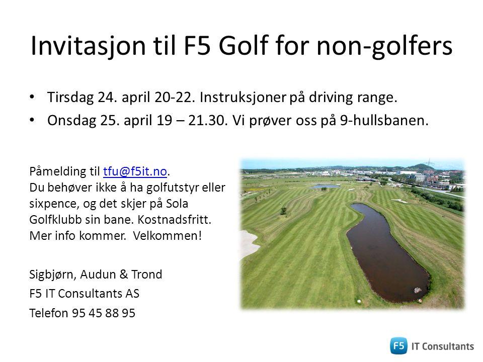 Invitasjon til F5 Golf for non-golfers • Tirsdag 24.