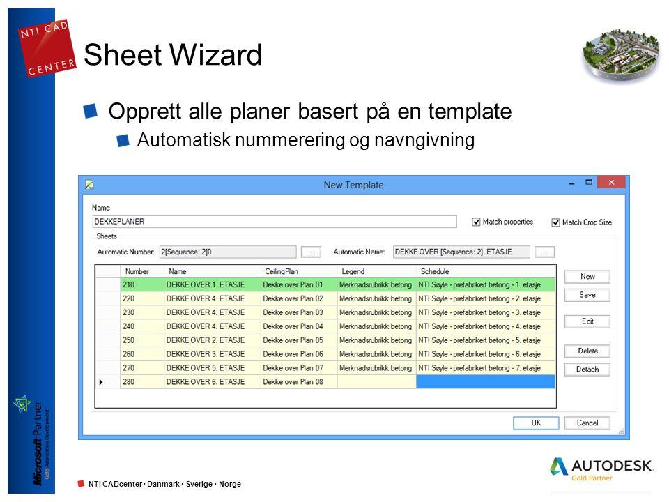 NTI CADcenter · Danmark · Sverige · Norge Edit Sheet Properties Editer properties for alle sheets på en gang