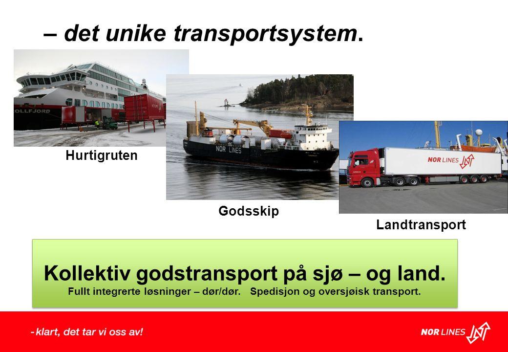 Landtransport Godsskip – det unike transportsystem.