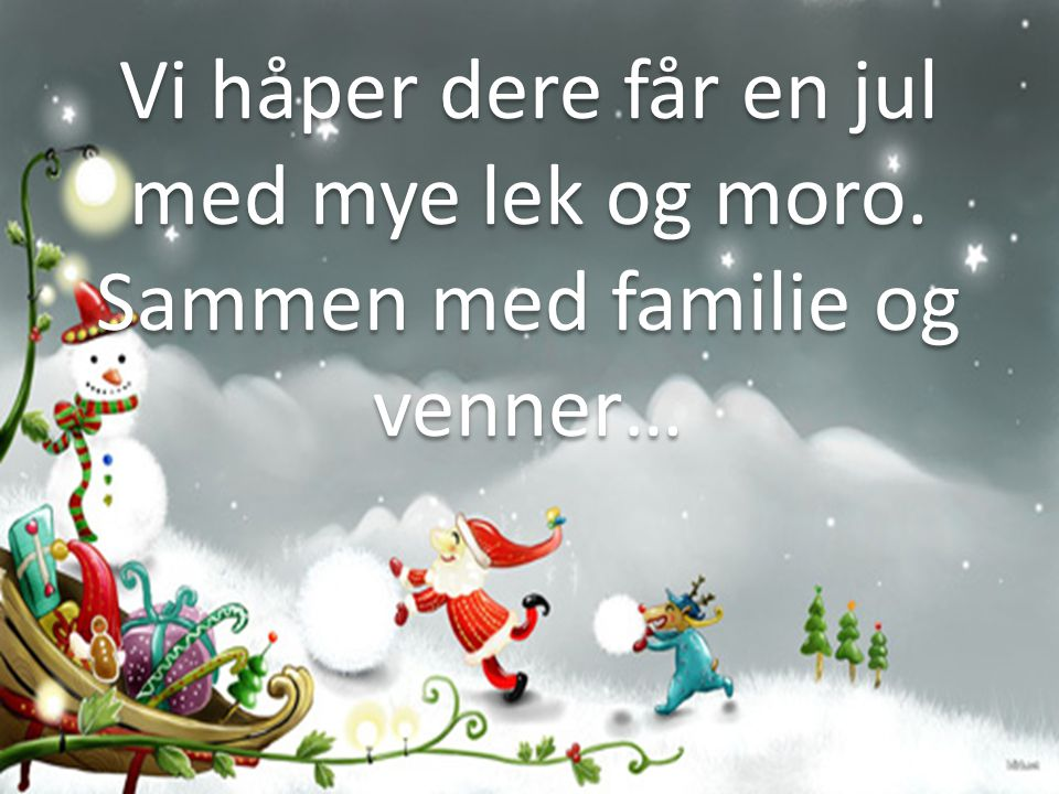 En riktig GOD JUL
