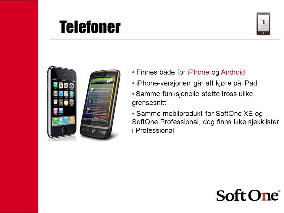 1-15 anställda Telefoner • Finnes både for iPhone og Android • iPhone-versjonen går att kjøre på iPad • Samme funksjonelle støtte tross ulike grensesn