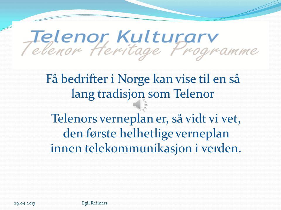 Få bedrifter i Norge kan vise til en så lang tradisjon som Telenor Telenors verneplan er, så vidt vi vet, den første helhetlige verneplan innen telekommunikasjon i verden.