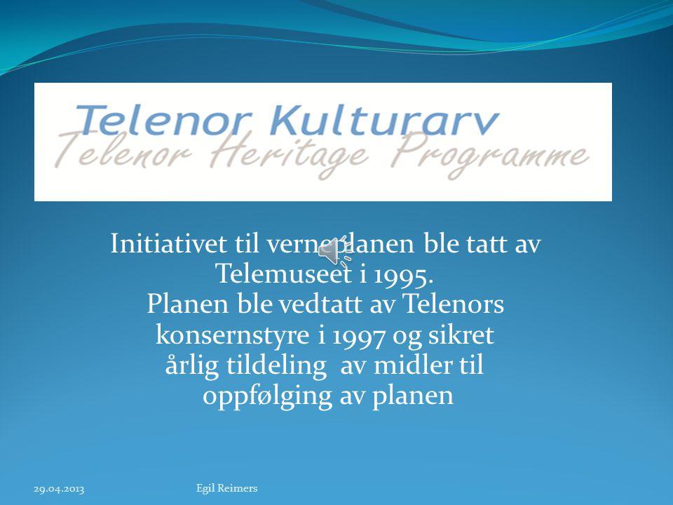 Få bedrifter i Norge kan vise til en så lang tradisjon som Telenor Telenors verneplan er, så vidt vi vet, den første helhetlige verneplan innen teleko