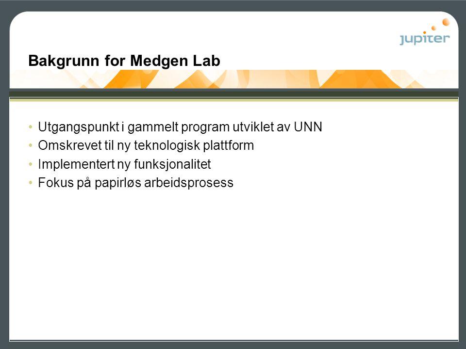 Bakgrunn for Medgen Lab •Utgangspunkt i gammelt program utviklet av UNN •Omskrevet til ny teknologisk plattform •Implementert ny funksjonalitet •Fokus