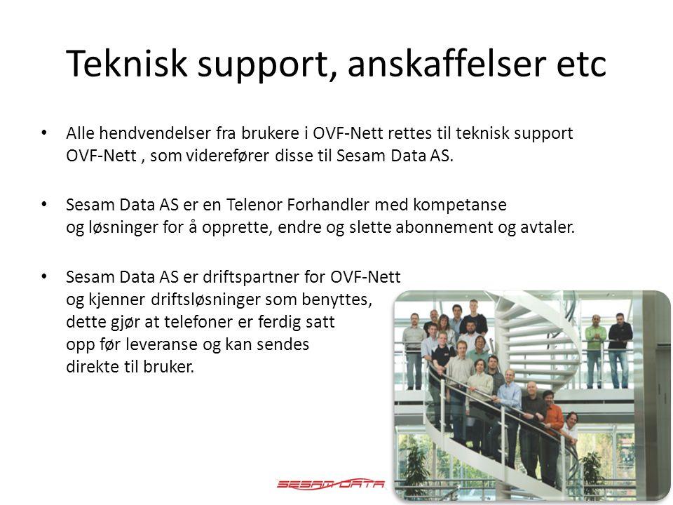 Teknisk support, anskaffelser etc • Alle hendvendelser fra brukere i OVF-Nett rettes til teknisk support OVF-Nett, som viderefører disse til Sesam Dat