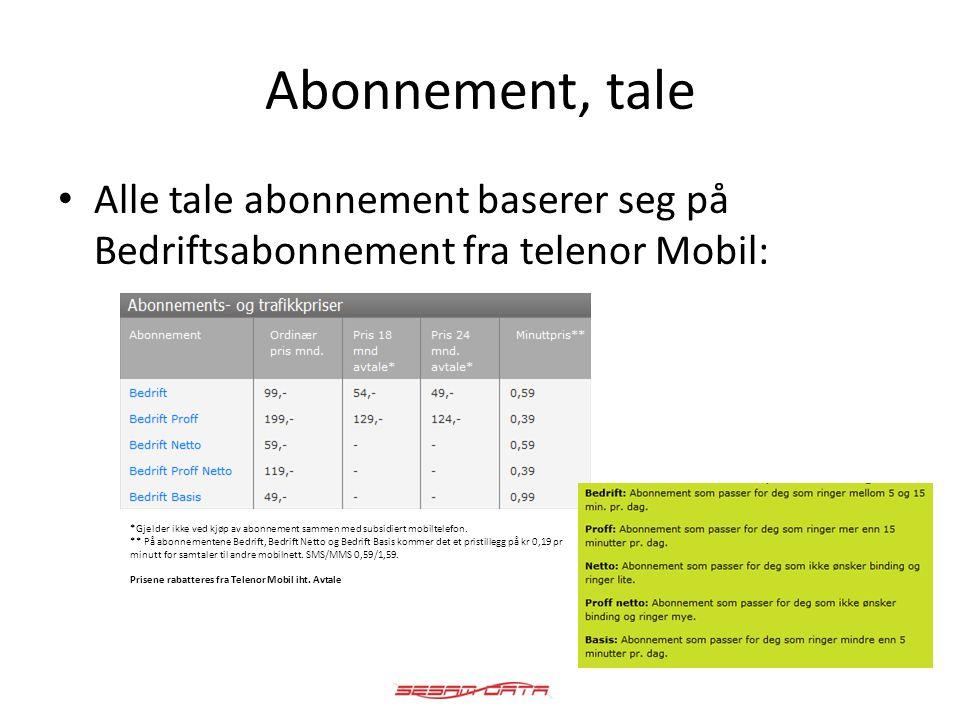 Abonnement, data Alternativer for data abonnement: 1.Fri Bruk 2.Kveld og Helg 3.Litt Bruk 4.Total 5.Mobilsurf 200 *) Gjelder hovednummer, tvilling og datakort Prisene er eks.