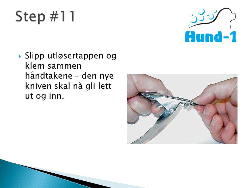  Slipp utløsertappen og klem sammen håndtakene – den nye kniven skal nå gli lett ut og inn.