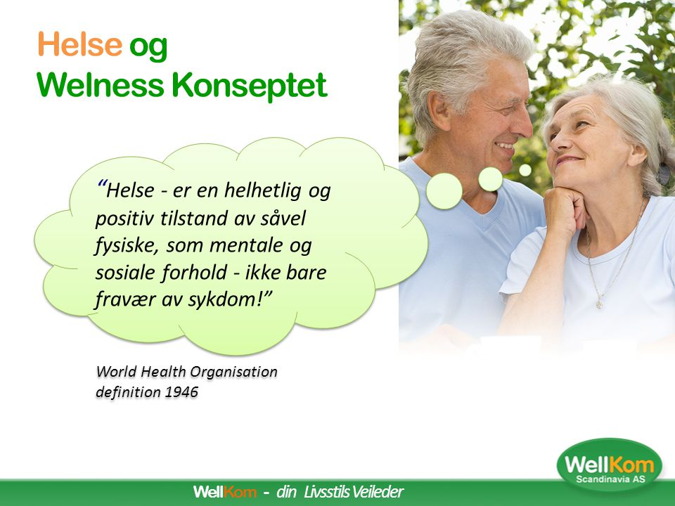 Personlig Wellness Mål (the Illness-Wellness Continuum is based on the work of Dr.
