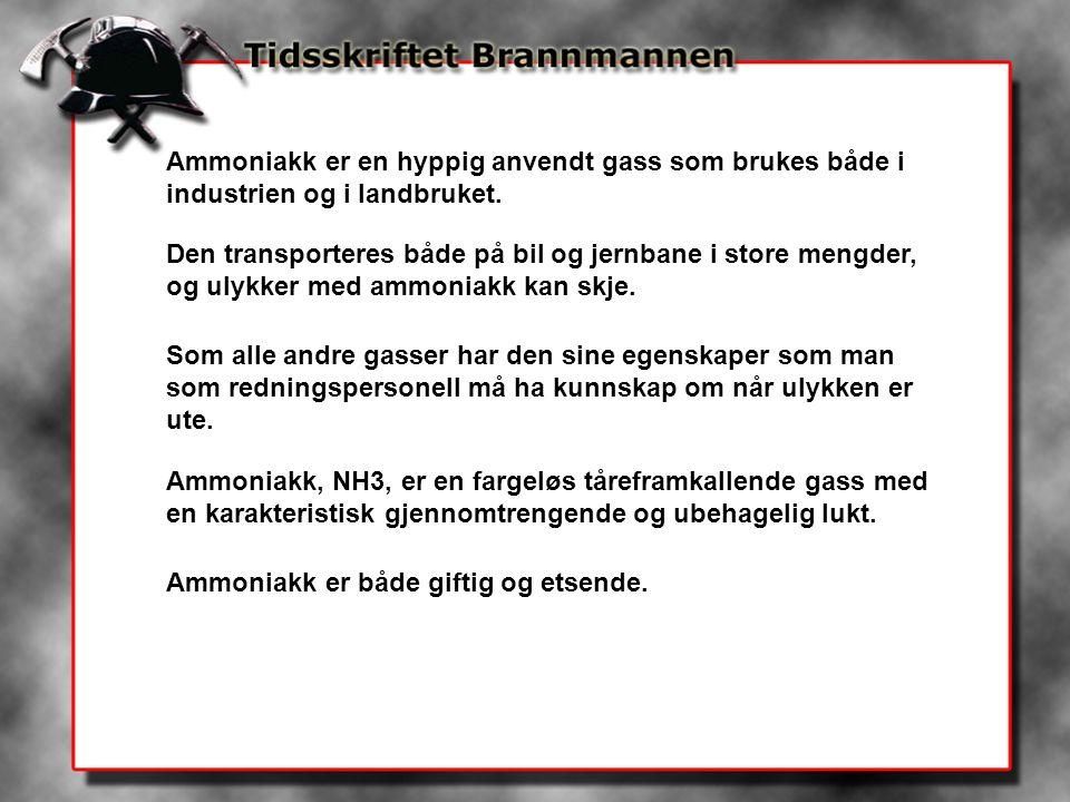 Ammoniakk er en hyppig anvendt gass som brukes både i industrien og i landbruket. Den transporteres både på bil og jernbane i store mengder, og ulykke
