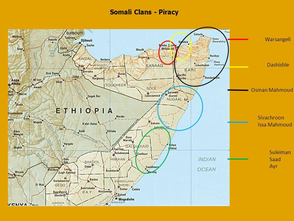Somali Clans - Piracy Warsangeli Dashishle Osman Mahmoud Sivachroon Issa Mahmoud Suleiman Saad Ayr