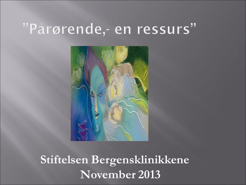 Stiftelsen Bergensklinikkene November 2013