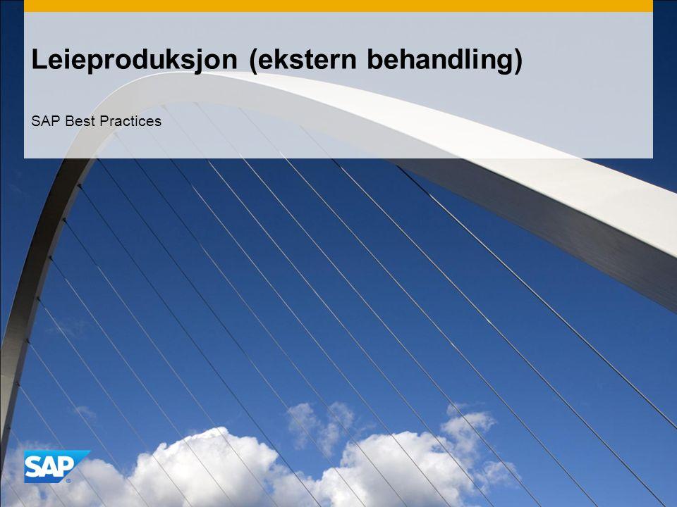 Leieproduksjon (ekstern behandling) SAP Best Practices