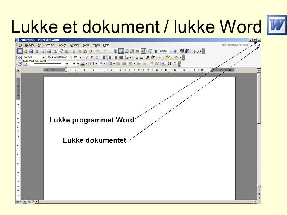 Lukke et dokument / lukke Word Lukke programmet Word Lukke dokumentet
