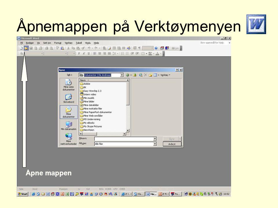 Åpnemappen på Verktøymenyen Åpne mappen
