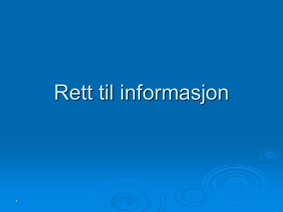 Rett til informasjon *