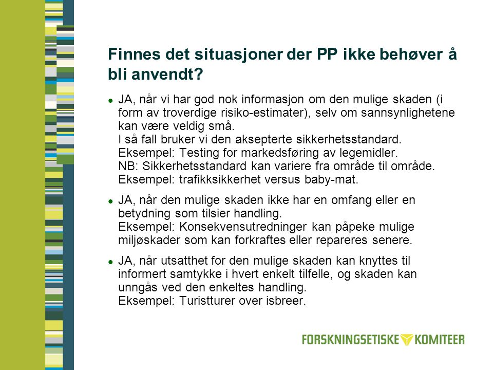 En praktisk manual for å kartlegge usikkerhet, med tanke på å anvende føre- var-prinsippet:  Et undervisningsopplegg og en praktisk manual er utarbeidet av Netherlands Environmental Assessment Agency / National Institute for Public Health and the Environment (RIVM/MNP).