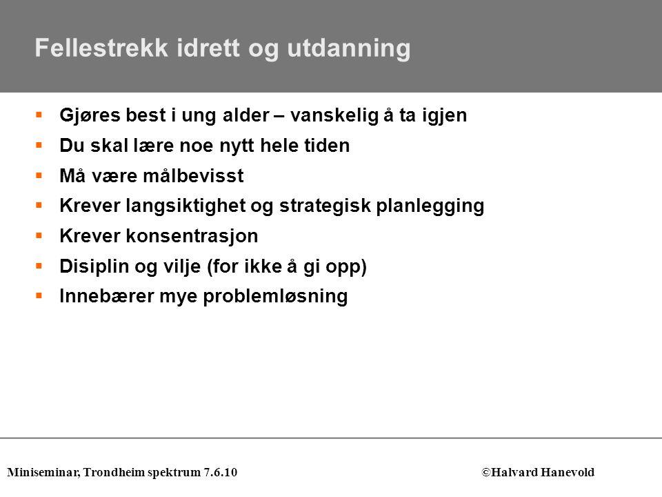 Hvorfor valgte jeg å trene og studere i Trondheim.