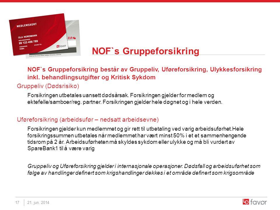 NOF`s Gruppeforsikring NOF`s Gruppeforsikring består av Gruppeliv, Uføreforsikring, Ulykkesforsikring inkl. behandlingsutgifter og Kritisk Sykdom Grup
