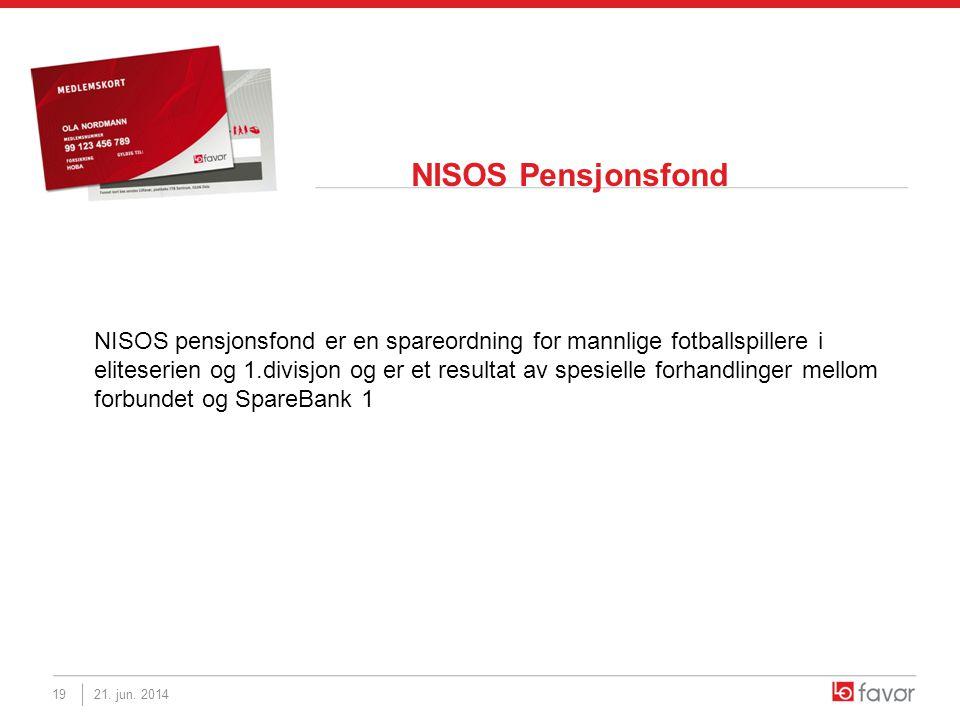 NISOS Pensjonsfond NISOS pensjonsfond er en spareordning for mannlige fotballspillere i eliteserien og 1.divisjon og er et resultat av spesielle forha