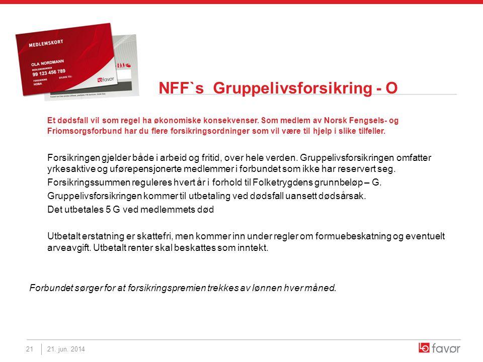 NFF`s Gruppelivsforsikring - O Et dødsfall vil som regel ha økonomiske konsekvenser. Som medlem av Norsk Fengsels- og Friomsorgsforbund har du flere f