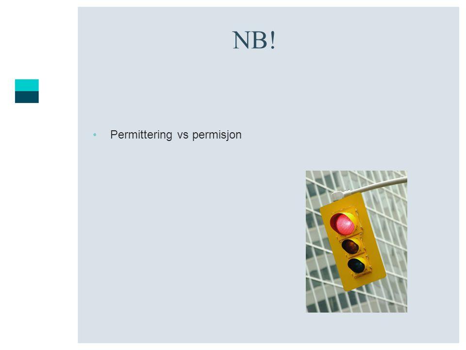NB! •Permittering vs permisjon