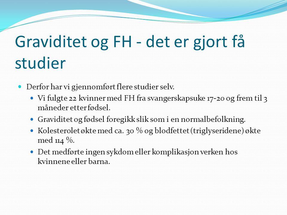 Lipidprofilen hos FH gravide