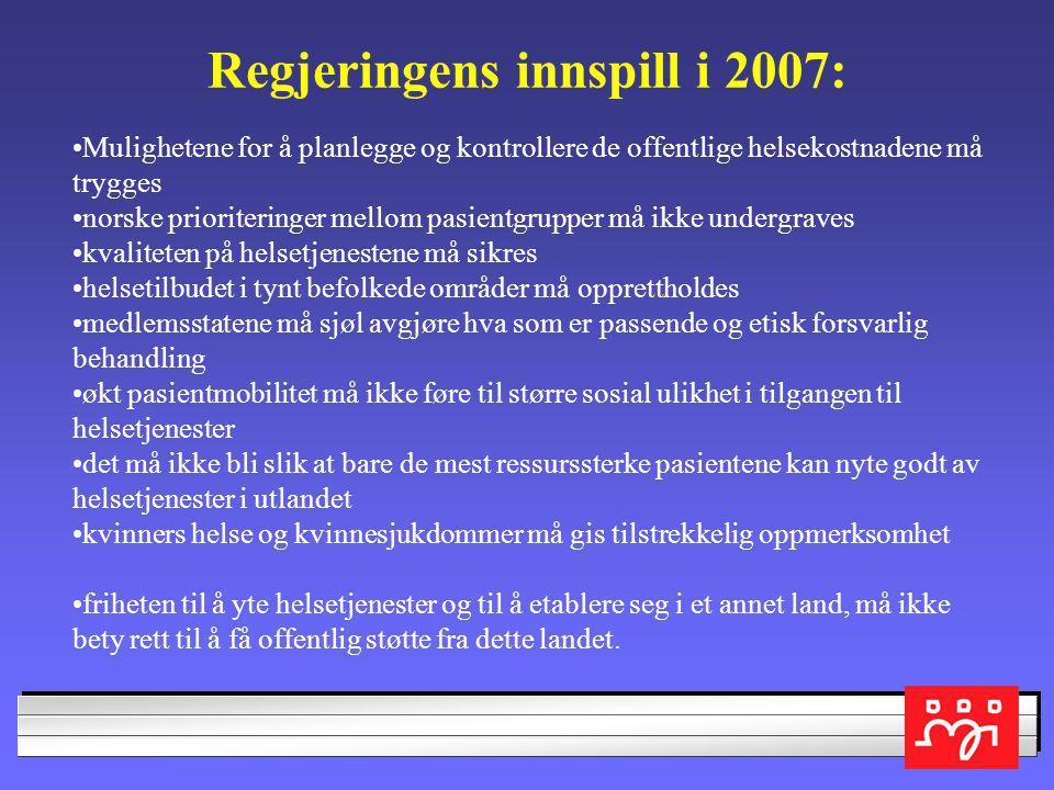 Regjeringens innspill i 2007: Helsetjenester i fri flyt? Åtte sosialdemokratiske helseministre prøvde i sommer å ta opp kampen mot en videre liberalis