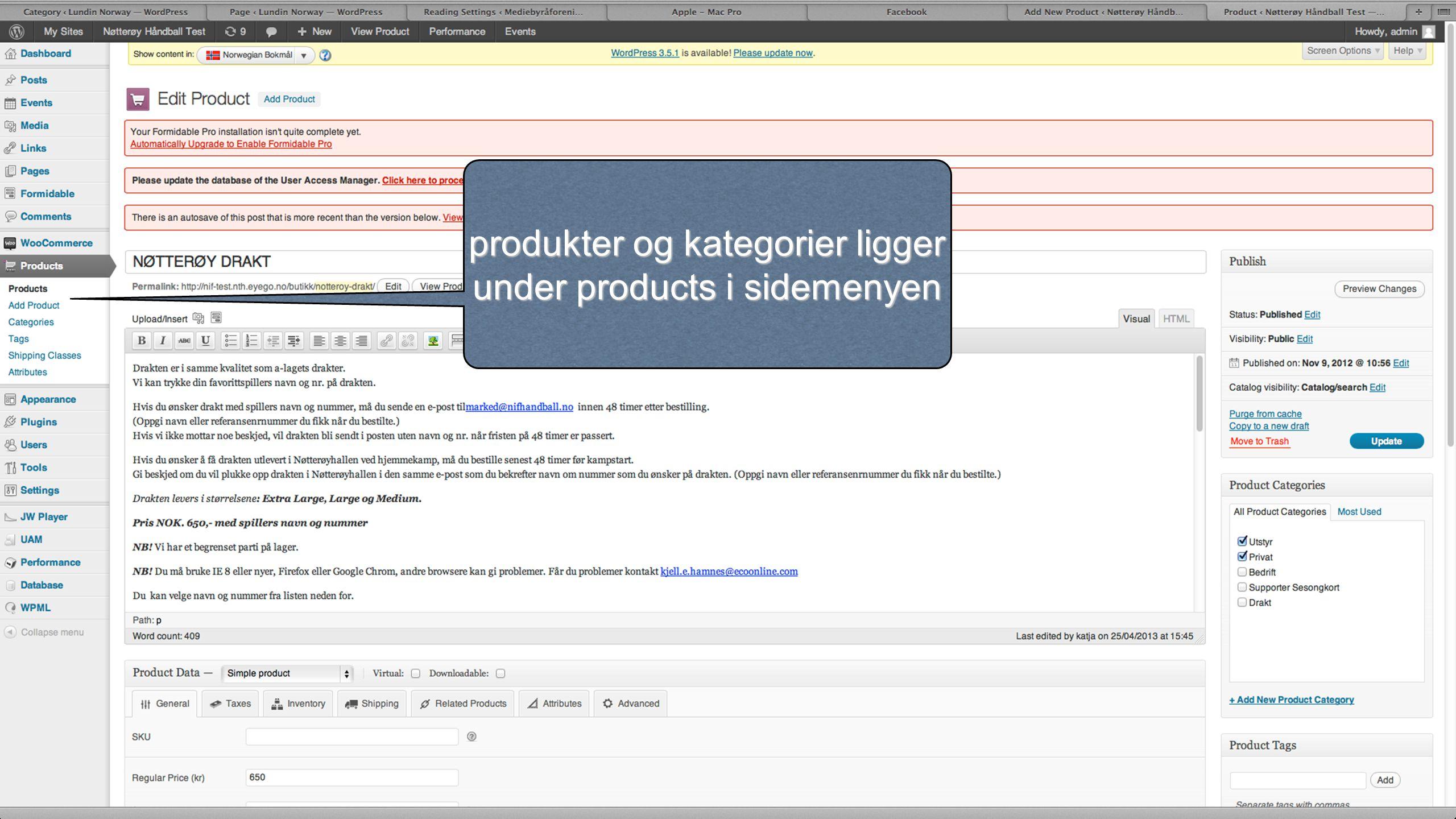 produkter og kategorier ligger under products i sidemenyen
