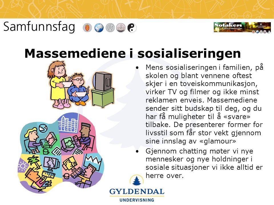 Massemediene i sosialiseringen •Mens sosialiseringen i familien, på skolen og blant vennene oftest skjer i en toveiskommunikasjon, virker TV og filmer
