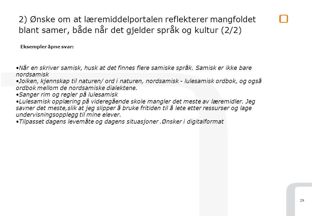 29 •Når en skriver samisk, husk at det finnes flere samiske språk.
