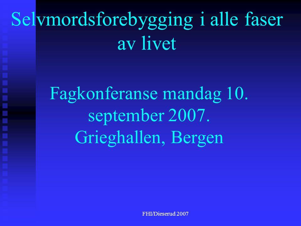 FHI/Dieserud 2007 Bærumsmodellen.Oppfølging av selvmordsforsøkere / etterlatte.