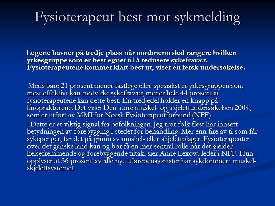 Fysioterapeut best mot sykmelding Legene havner på tredje plass når nordmenn skal rangere hvilken yrkesgruppe som er best egnet til å redusere sykefra
